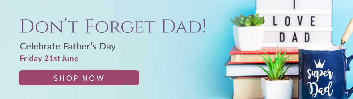 Father's Day 2019 - 21st June