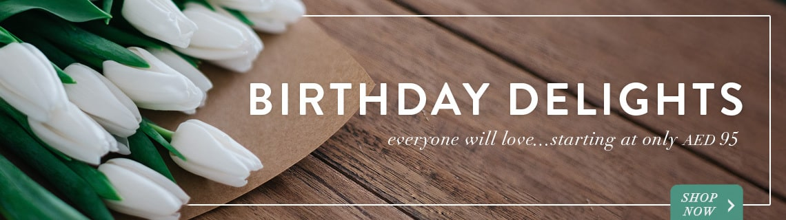 birthday - everyone will love starting at only aed 95