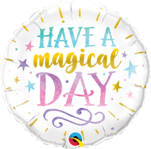 Have a Magical Day Round Foil Balloon   Buy Balloons in Dubai UAE   Gifts